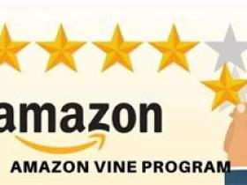 Amazon Vine 什么意思,亚马逊 Vine常见问题